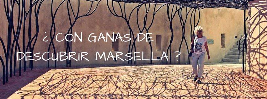 Con ganas de descubrir Marsella